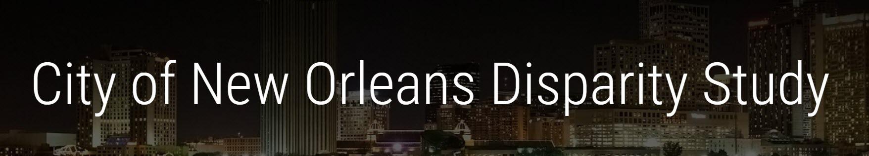 City Of New Orleans Quot Nola Quot Disparity Study